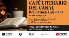Café Literario del Canal: Dramaturgia alemana