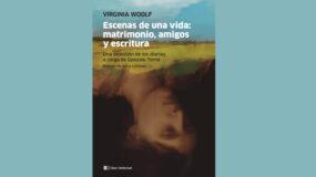 Presentación del libro de Virginia Woolf 'Escenas de una vida: matrimonio, amigos y escritura'