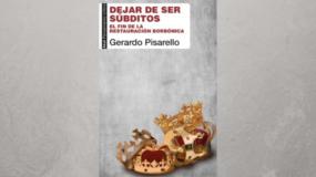 Presentación del libro: Dejar de ser súbditos. El fin de la restauración borbónica