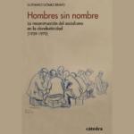 Presentación del libro: Hombres sin nombre, de Gutmaro Gómez Bravo