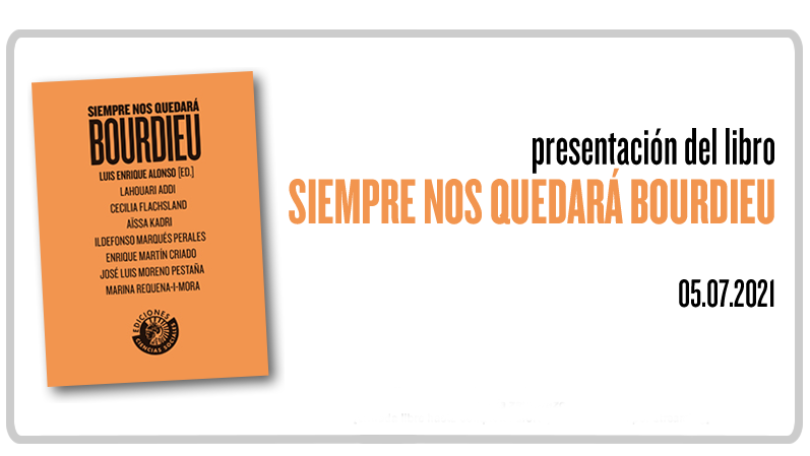 Presentación del libro: Siempre nos quedará Bourdieu
