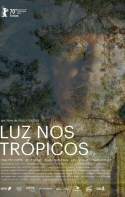 Estreno: Luz nos trópicos, de Paula Gaitán