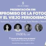 Doble presentación: El compromiso de la fotografía y El nuevo periodismo, con Anna Surinyach, Juan Carlos Tomasi, Agus Morales y Martín Caparrós