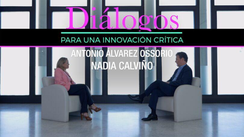 Diálogo · Antonio Álvarez-Ossorio y Nadia Calviño