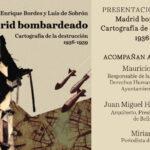 Presentación del libro: Madrid bombardeado. Cartografía de la destrucción 1936-1939