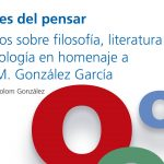 Presentación del libro: Pasajes del pensar. Ensayos sobre sociología, literatura y filosofía en homenaje a José M. González García
