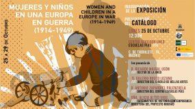 Mujeres y niños en una Europa en guerra (1914-1949)   Inauguración y presentación del catálogo