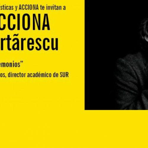 Cátedra Acciona: Mircea Cărtărescu   Martes 26 oct