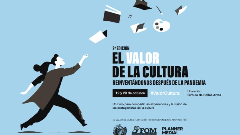 El valor de la cultura. Reinventándo(nos) después de la pandemia